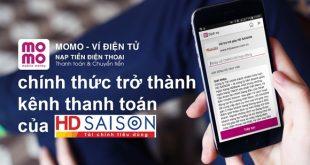 MoMo trở thành kênh thanh toán của HD SAISON