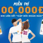 Hướng dẫn liên kết Ví MoMo với ngân hàng VIB nhận ngay Voucher 100.000đ